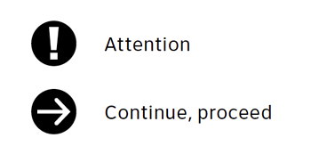 Examples of informational icons for attention and proceed or continue