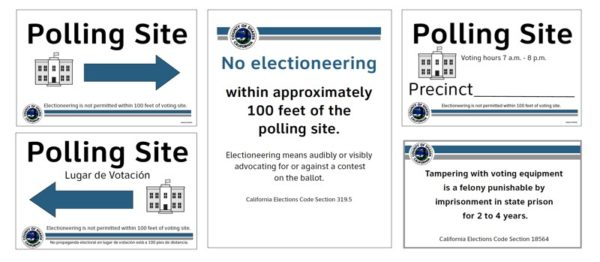 polling place signs and notices. Center image: No Electioneering within approximately 1000 feet of the polling site.