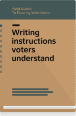 Field Guide 2 cover: Writing instructions voters understand