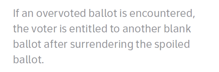 If an overvoted ballot is encountered, the voter is entitled to another blank ballot after surrendering the spoiled ballot.