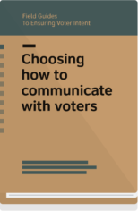 Field Guide 5 cover- choosing how to communicate with voters